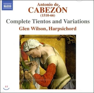 Glen Wilson 안토니오 데 카베손: 티엔토스와 변주곡 전곡집 (Antonio de Cabezon: Complete Tientos and Variations) 글렌 윌슨