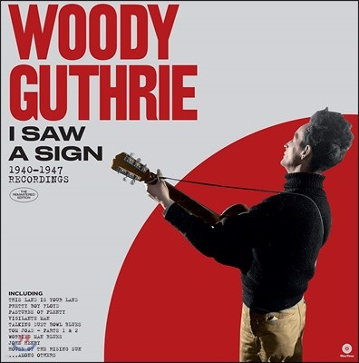 Woody Guthrie (우디 거스리) - I Saw a Sign (1940-1947 Recordings) [LP]