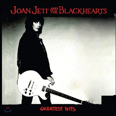 Joan Jett and The Blackhearts (조안 제트 앤 더 블랙허츠) - Greatest Hits