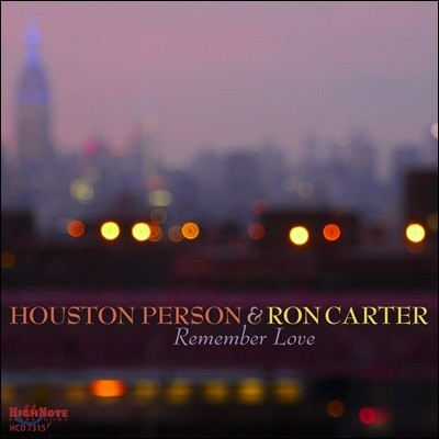 Houston Person & Ron Carter (휴스턴 퍼슨 & 론 카터) - Remember Love