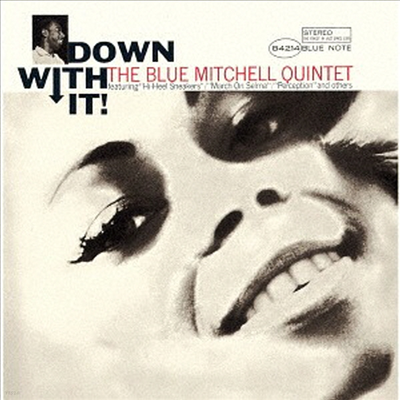 Blue Mitchell - Down With It (Ltd. Ed)(UHQCD)(일본반)