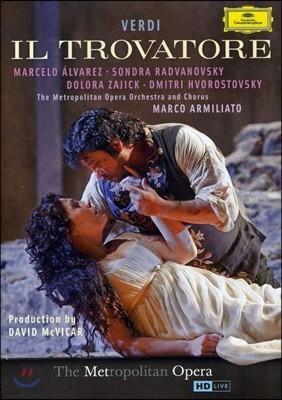 Marcelo Alvarez / Sondra Radvanovsky 베르디: 일트로바토레 (Verdi: Il Trovatore)
