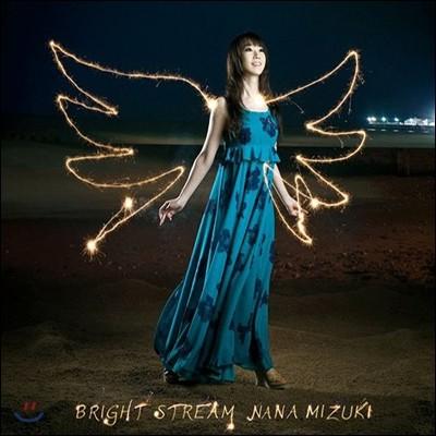 Nana Mizuki - Bright Stream (초회 한정반)
