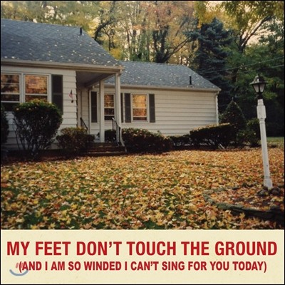조휴일 - My Feet Don't Touch The Ground (And I'm So Winded I Can't Sing For You Today)