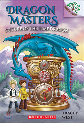Dragon Masters #15 : Future of the Time Dragon
