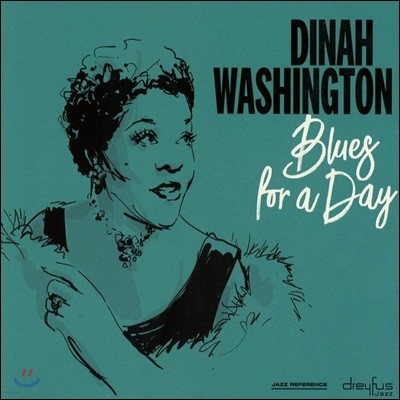 Dinah Washington (디나 워싱턴) - Blues For A Day
