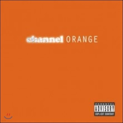 Frank Ocean (프랭크 오션) - channel ORANGE