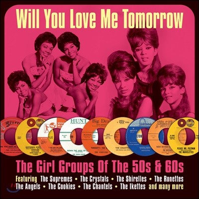 여성 보컬 모음집 Will You Love Me Tomorrow (The Girl Groups Of The 50s & 60s)
