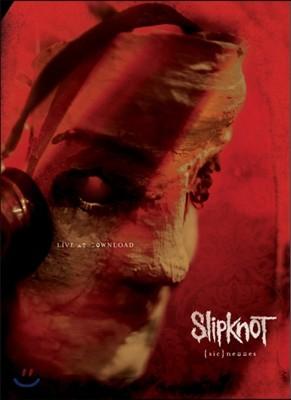Slipknot - (Sic)nesses: Live At Download (슬립낫 다운로드 페스티벌 라이브)