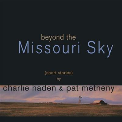 Charlie Haden & Pat Metheny - Beyond The Missouri Sky (Short Stories) (2LP)