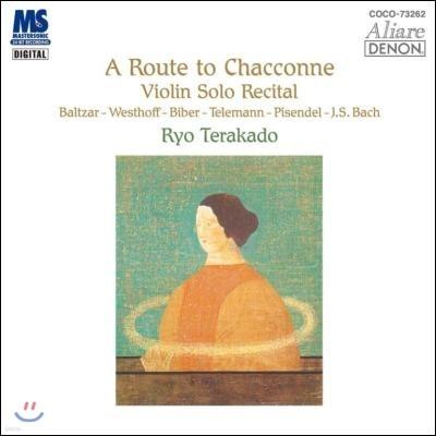 Ryo Terakado 바이올린 솔로 리사이틀 (A Route to Chaccone - Violin Solo Recital)