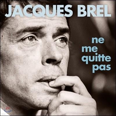 Jacques Brel (자크 브렐) - Ne Me Quitte Pas [2LP]