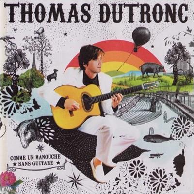 Thomas Dutronc (토마스 뒤트롱) - Comme Un Manouche Sans..