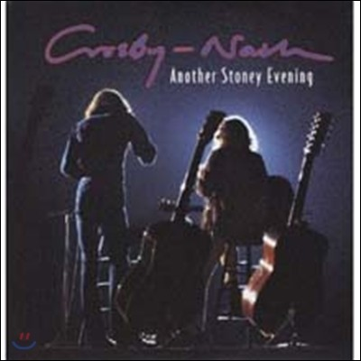 David Crosby & Graham Nash - Another Stoney Evening