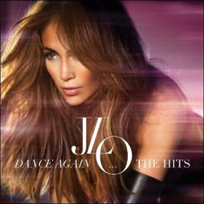 Jennifer Lopez - Dance Again...The Hits (Deluxe Edition)