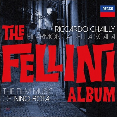 Riccardo Chailly 관현악으로 연주한 니노 로타 영화음악 작품집 (The Fellini Album - The Film Music of Nino Rota)