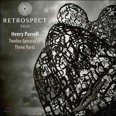 Retrospect Trio 퍼셀: 3성부를 위한 12개의 소나타 (Purcell: Twelve Sonatas in Three Parts)