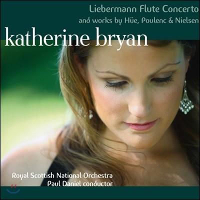 Katherine Bryan 20세기 플루트 협주곡 작품집 (Liebermann Flute Concerto and Works by Hue, Poulenc & Nielsen)