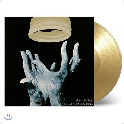 Golden Earring (골든 이어링) - Eight Miles High [골드 컬러 LP]
