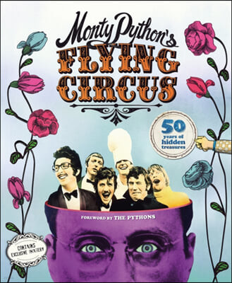 The Monty Python's Flying Circus: 50 Years of Hidden Treasures