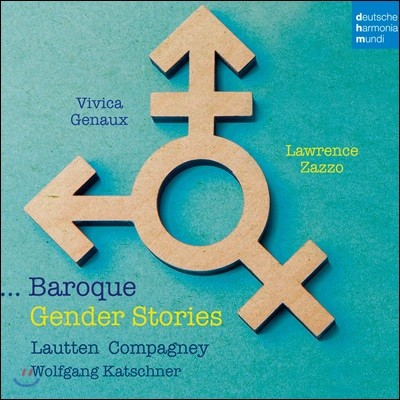 Vivica Genaux / Lawrence Zazzo 바로크 젠더 스토리 (Baroque Gender Stories)