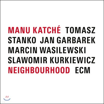 Manu Katche (마누 카체) - Neighbourhood [LP]
