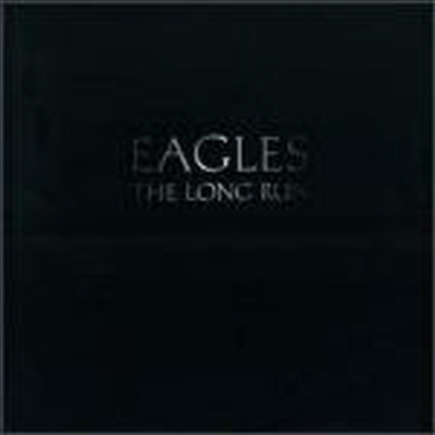 Eagles - The Long Run (Remastered)