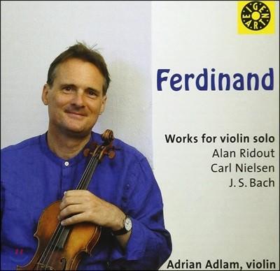 Adrian Adlam 앨런 리다웃 / 칼 닐센 / 바흐: 바이올린 독주집 (Ridout / Nielsen / Bach: Works For Violin Solo)