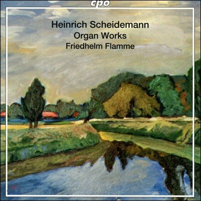 Friedhelm Flamme 하인리히 샤이데만: 오르간 연주집 (Heinrich Scheidemann: Complete Organ Works)