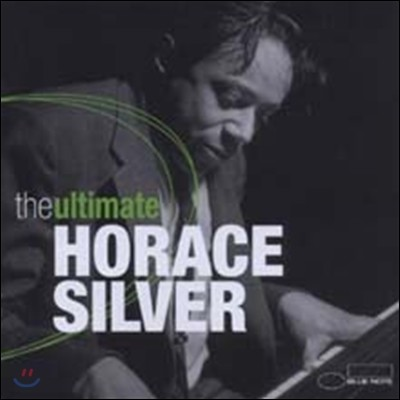 Horace Silver - The Ultimate (Deluxe Edition)