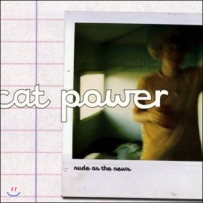 Cat Power - Nude As The News (싱글/디지팩)