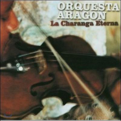 Orquesta Aragon - La Charanga Eterna