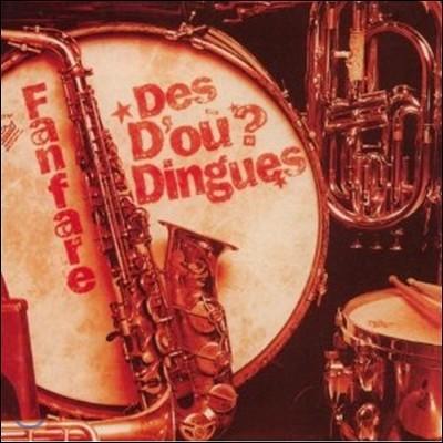 Des D'ou? Dingues 데 두? 댕그 - 팡파레 브라스 밴드 연주집 (Fanfare Des D'ou? Dingues)