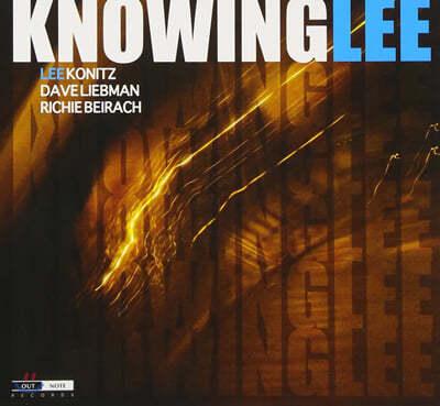 Lee Konitz / Dave Liebman / Richie Beirach - Knowinglee