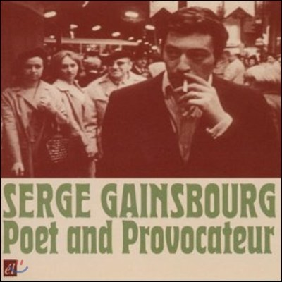 Serge Gainsbourg - Poet And Provacateur