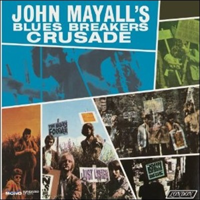 John Mayall And The Blues Breakers - Crusade (Mono Edition)