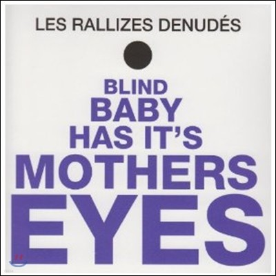 Les Rallizes Denudes [Hadaka no Rallizes] - Blind Baby Has It's Mothers Eyes [LP]