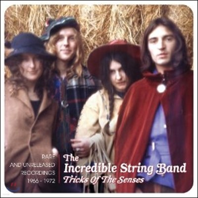 Incredible String Band - Tricks Of The Senses - Rare And Unreleased Recordings 1966 - 1972