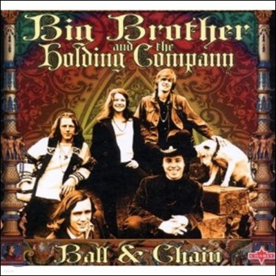 Big Brother And The Holding Company - Ball And Chain