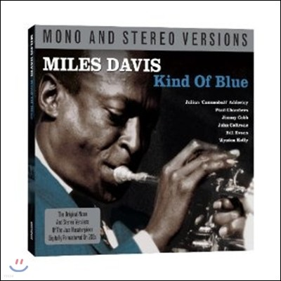 Miles Davis - Kind Of Blue (Mono&Stereo)