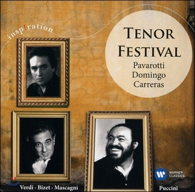 Placido Domingo / Luciano Pavarotti / Jose Carreras 인스피레이션 - 3 테너 페스티벌 (Tenor Festival)