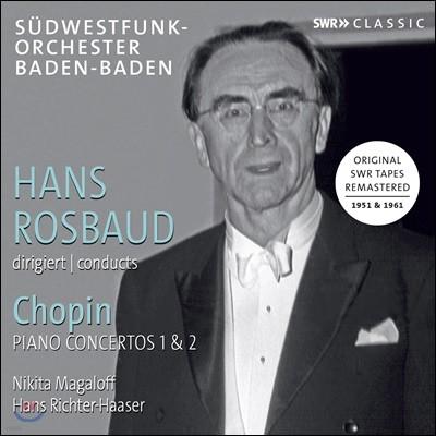 Hans Rosbaud 쇼팽: 피아노 협주곡 1, 2번 (Chopin: Piano Concertos Op. 21, 11)