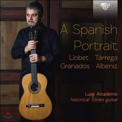 Luigi Attademo 스페인 작곡가들의 작품 모음집 [기타 독주반] (A Spanish Portrait)
