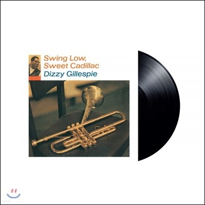 Dizzy Gillespie (디지 길레스피) - Swing Low, Sweet Cadillac [LP]