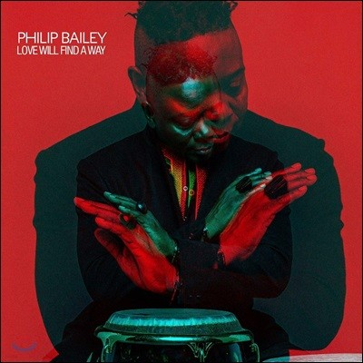 Philip Bailey (필립 베일리) - Love Will Find A Way