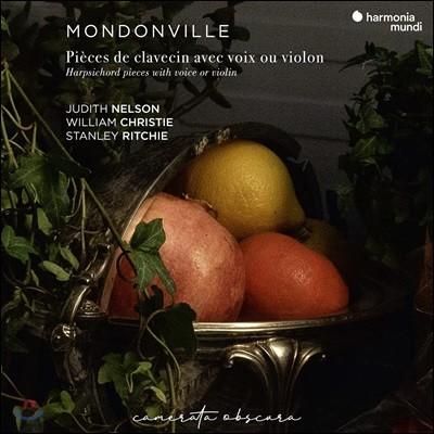 William Christie 몽동빌: 피아노와 목소리와 바이올린을 위한 작품집 (Mondonville: Pieces De Clavecin Avec Voix Ou Violon, Op.5)