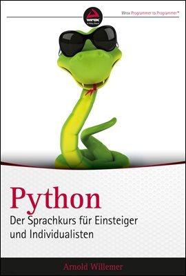 Python. Der Sprachkurs f체r Einsteiger und Individualisten
