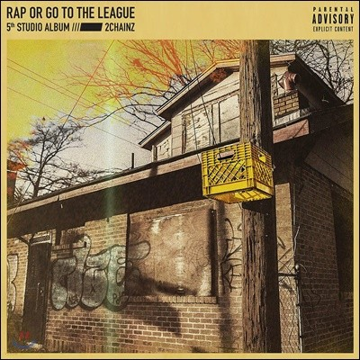 2 Chainz (투 체인즈) - Rap Or Go To The League 솔로 5집 [옐로우 컬러 2LP]
