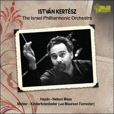 Istvan Kertesz 하이든: 넬슨 미사 / 말러: 죽은 아이를 그리는 노래 (Haydn: Nelson Mass / Mahler: Kindertotenlieder) 이스트반 케르테스