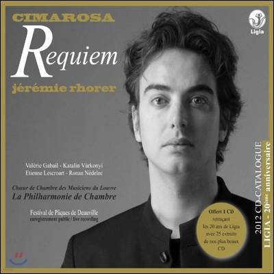 Jeremie Rhorer 치마로사: 레퀴엠 [2012 보너스 카달로그 + 컴필 음반] (Domenico Cimarosa: Requiem)